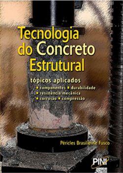 tecnologiadoconcretoestrutural Download   Tecnologia do Concreto Estrutural   2ª Edição