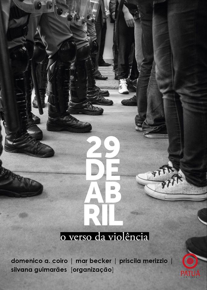 29 de Abril: o verso da violência