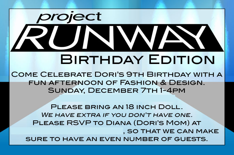Project Runway Birthday Party Project Runway Birthday Party