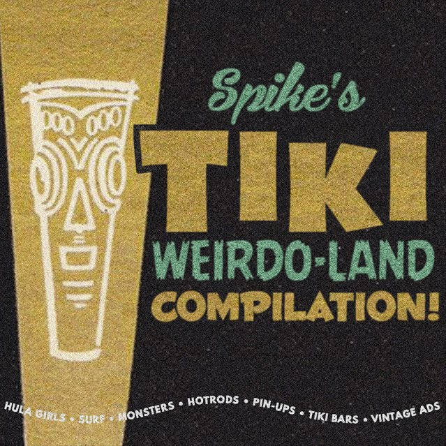 Spike's Tiki Weirdo-Land DVD