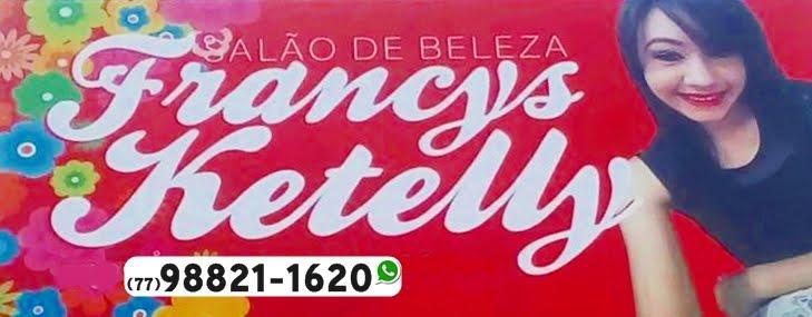 SALÃO DE BELEZA FRANCYS KETELLY