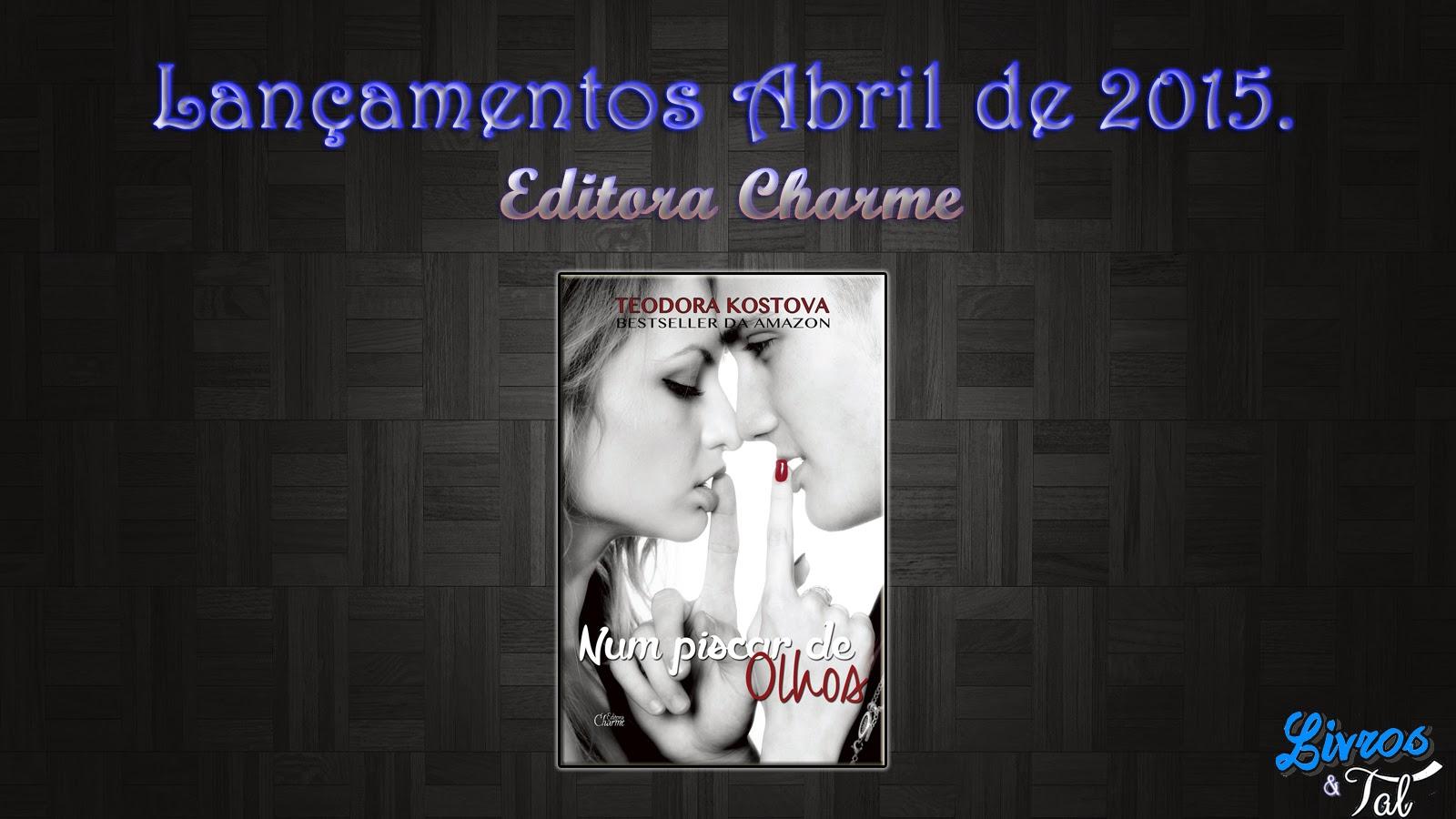 http://livrosetalgroup.blogspot.com.br/p/lancamento-de-abril-editora-charme.html
