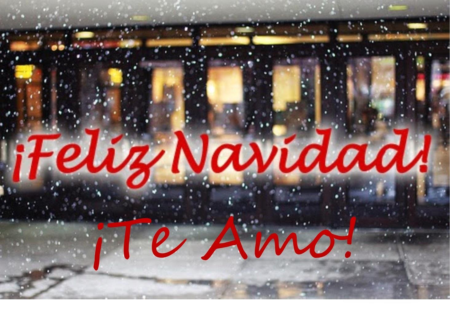 Frases De Navidad: Feliz Navidad Te Amo
