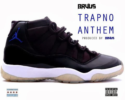 "Song: ""The TrapNo Anthem"" BRUUS"