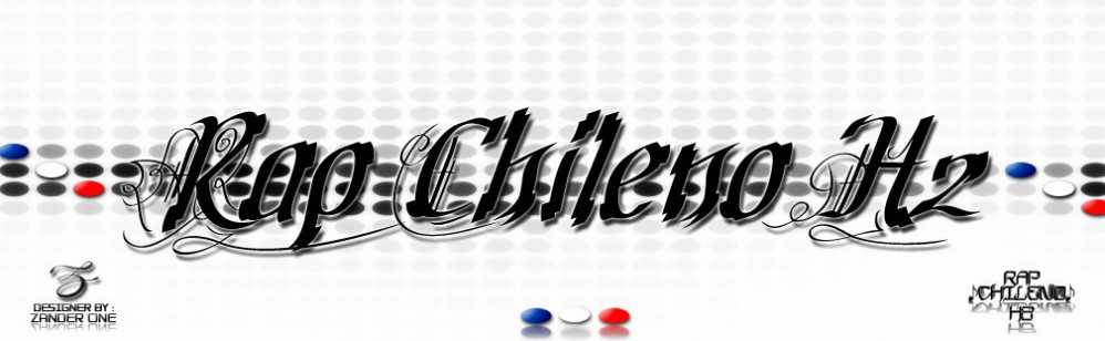 RapChilenoH2.BlogSpot.CoM / Tu Sitio Official De Rap Chileno!