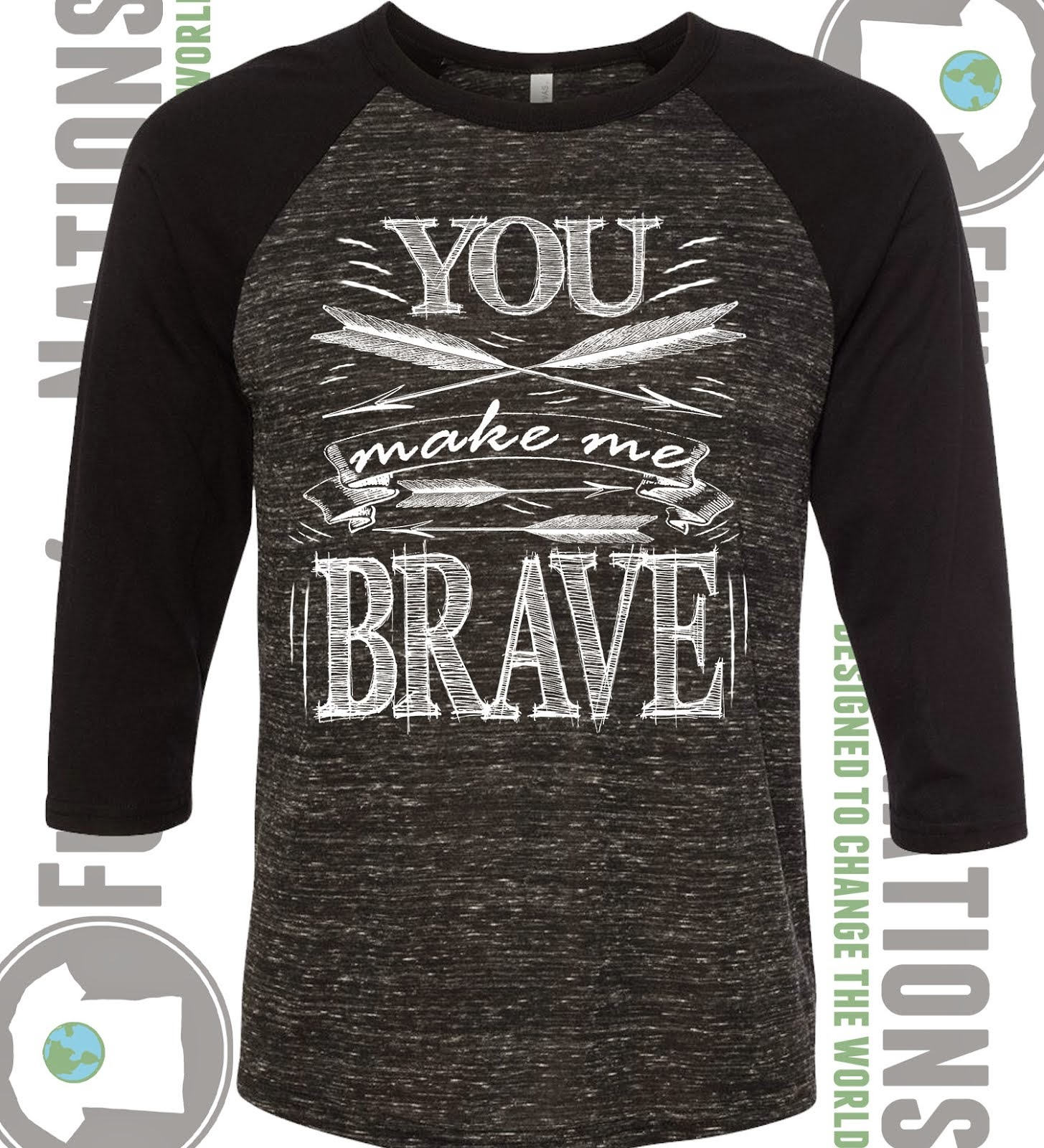 You Make Me Brave Raglan