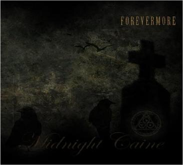 Midnight Caine - Forevermore