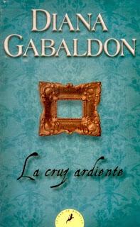 La cruz ardiente de Diana Gabaldon