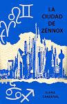 Consigue La ciudad de Zénnox