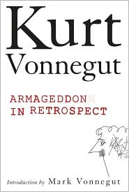 kurt vonnegut armageddon in retrospect