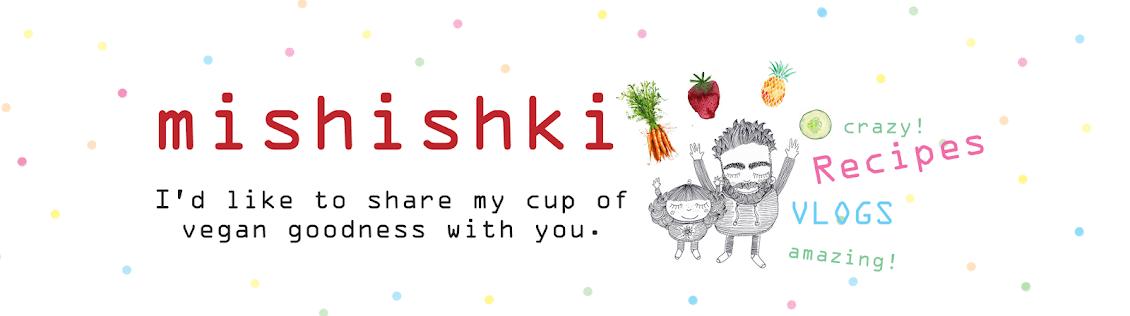 mishishki