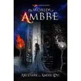 The Worlds of Ambré, the worlds of ambre, axi stark, ragel levi, fantasy romance