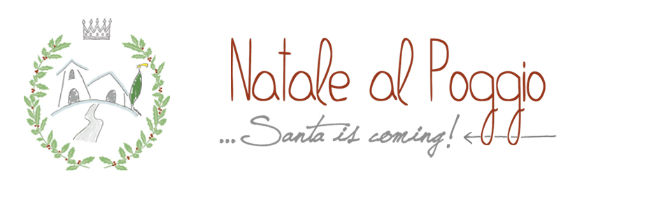 Natale al Poggio (Santa is coming...)