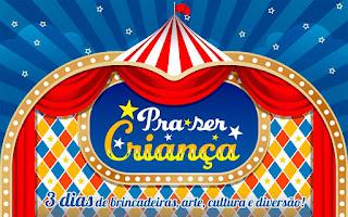 Evento Pra ser Criança no Shopping Ibirapuera