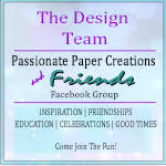 Design Team Passionate Paper Creations and Friends