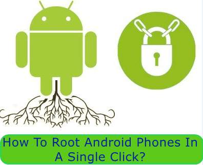 Root my android phone in a click