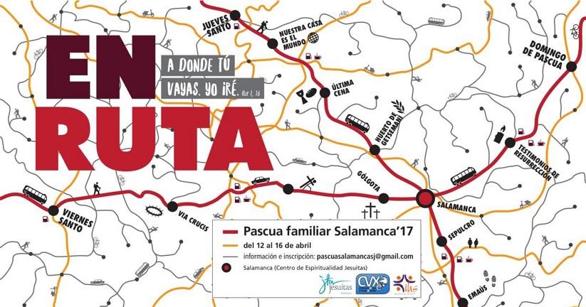"""""""EN RUTA"""", Pascua familiar Salamanca 2017"""