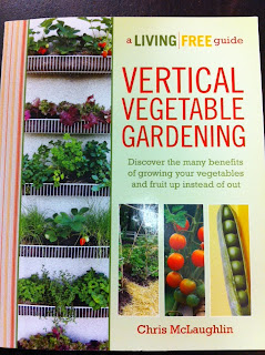 Vertical Vegetable Gardening A Book By Chris Mclaughlin