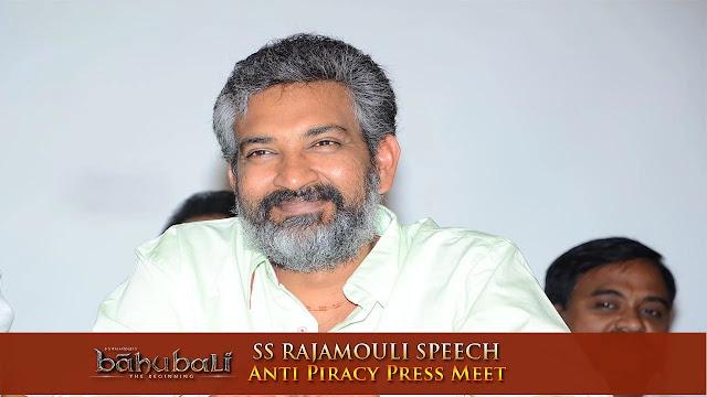 Rajamouli About Piracy at Baahubali Movie Anti Piracy Press Meet