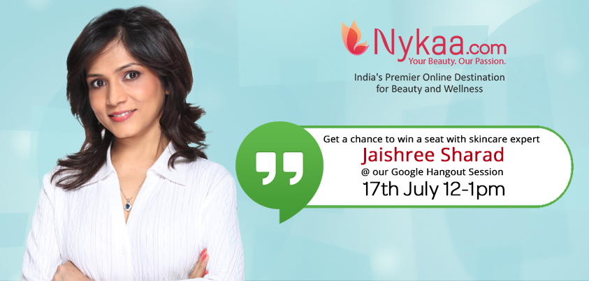 PR:Nykaa presents Google Hangout with Skin care Expert Dr.Jaishree Sharad