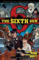 Sixth Gun by Cullen Bunn & Brian Hurtt