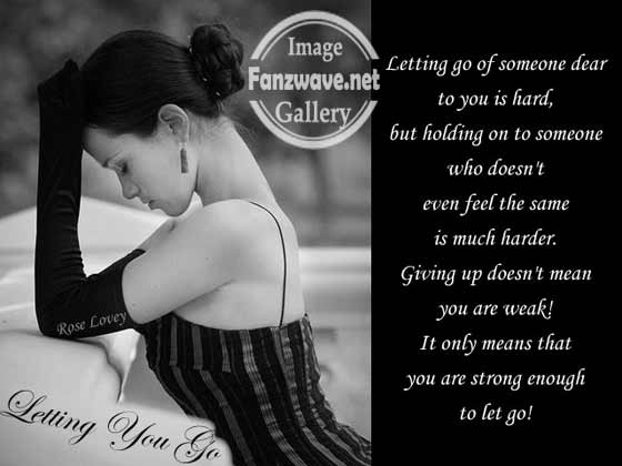 Sad Quotes About Love Death : Sad Quotes About Letting Go