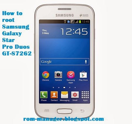 How to root Samsung Galaxy Star Pro Duos GT-S7262 - Root Guide