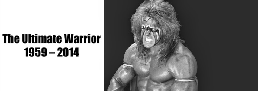 R. I. P. The Ultimate Warrior (1959 – 2014)