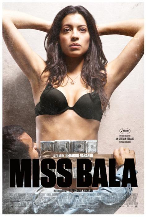 Miss Bala (2011) Latino