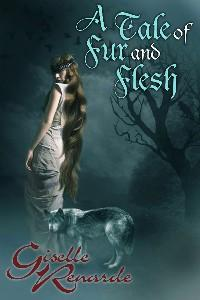 A Tale of Fur and Flesh by Giselle Renarde