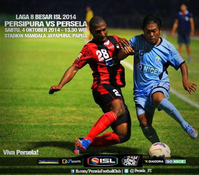 Hasil Skor Akhir: PERSIPURA vs PERSELA 8 Besar ISL (Sabtu, 4 Oktober 2014)