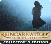Reincarnations 3: Back To Reality Collector's Edition [DEMO]
