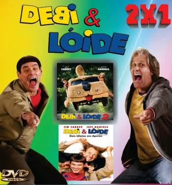 Duologia Debi & Lóide Torrent – BluRay 720p/1080p Dual Áudio