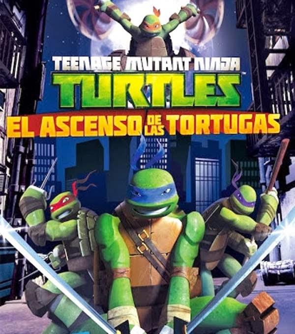 Tortugas Ninja El Ascenso de las Tortugas Ninja