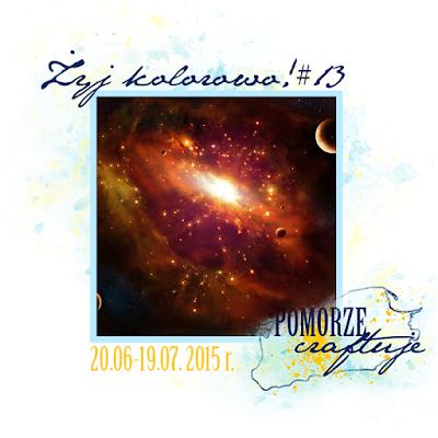 http://pomorze-craftuje.blogspot.de/2015/06/zyj-kolorowo-13.html