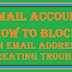 Gmail Account-how to block Email ID of Email spammers