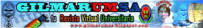 REVISTA GILMARUMSA  tu Revista Virtual Universitaria