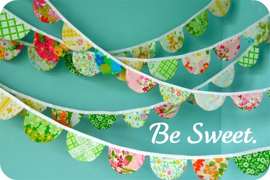 Be Sweet.