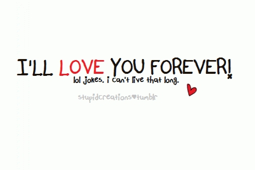 Funny love quotes you are the