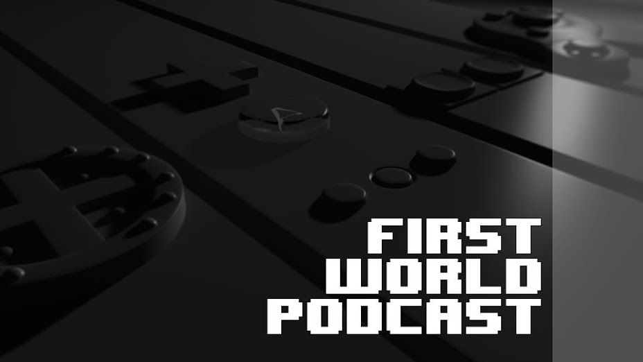 First World Podcast