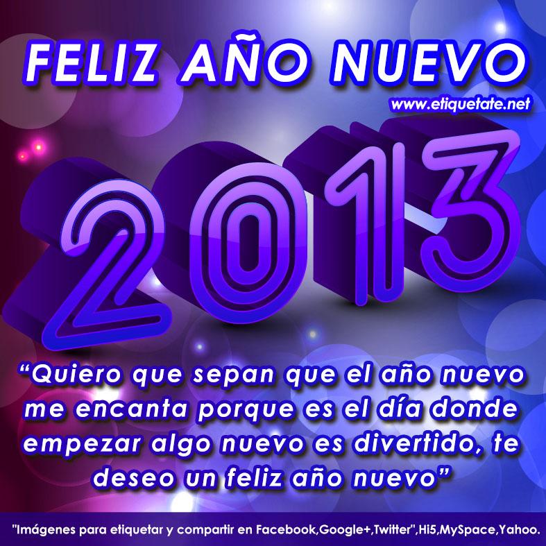 para El Año Nuevo 2013, Frases para el 2013, Imágenes de Año Nuevo