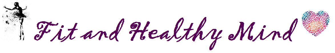 Fit and Healthy Mind