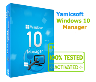 Windows 10 Manager | Yamicsoft Free Download