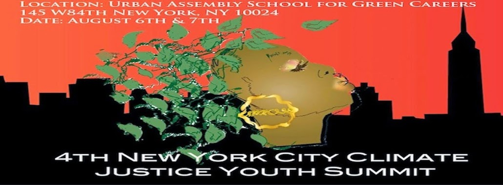 The 4th NYC Climate Justice Youth Summit: The Roots That Will Weather the Storm!