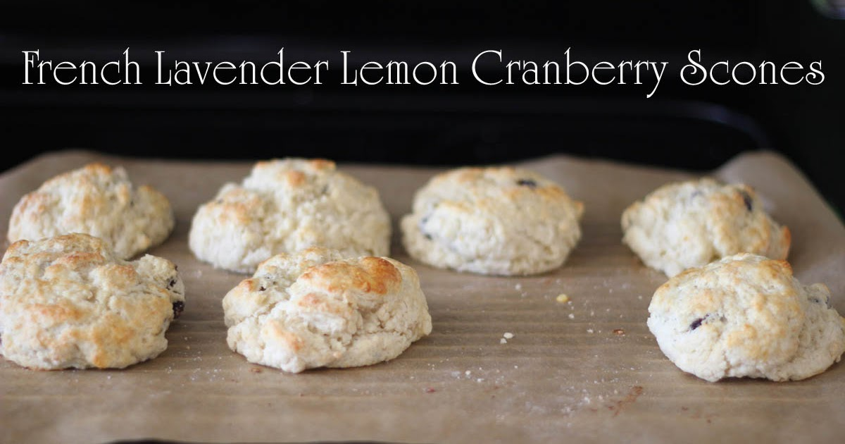 Edible Thoughts: French Lavender Lemon Cranberry Scones