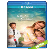 Milagros del Cielo (2016) Full HD BRRip 1080p Audio Dual Latino/Ingles 5.1