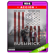 Bushwick (2017) WEB-DL 720p Audio Ingles 5.1 Subtitulada