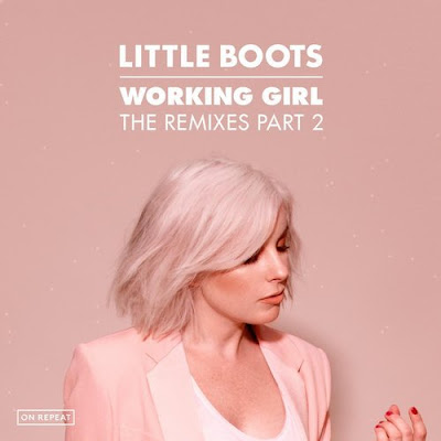 Little Boots - Working Girl (The Remixes, PT.2)