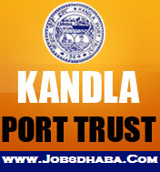 Kandla Port Trust Recruitment, Sarkari NAukri
