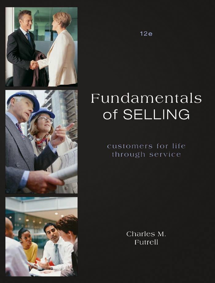 fundamentals of selling Essential sales training everything you need to succeed in sales, from self-management to consultative selling techniques fundamentals of selling - new cpsa's first fully aligned course to meet the requirements for.